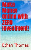 Make Money Online with Zero Investment!