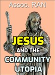 Jesus and the Community Utopia