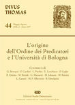 L'origine dell'Ordine dei predicatori e l'Università di Bologna