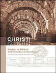 Christ is here! Studies in biblical and Christian archaeology in memory of Michele Piccirillo, ofm. Ediz. italiana e inglese