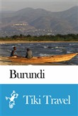 Burundi Travel Guide - Tiki Travel