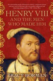 henry viii and the men wh...