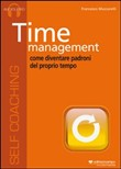 Time management. Come diventare padroni del proprio tempo. Audiolibro. CD Audio