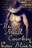 Heavy Metal Cowboy Blues