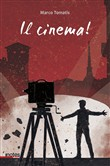 Il cinema!