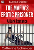 The Mafia's Erotic Prisoner