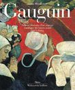 Gaugin. Vol. 1: premier itinèraire d'un sauvage