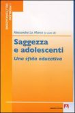 Saggezza e adolescenti. Una sfida educativa