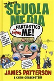 Superfantastico me! Una storia di scuola media