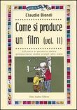 Come si produce un film. Vol.II