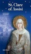 St. Clare of Assisi. Ediz. illustrata