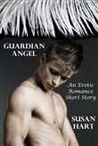 Guardian Angel (An Erotic Romance Short Story)