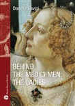 Behind the medici men. The ladies