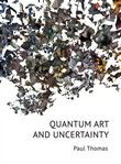 Quantum Art & Uncertainty