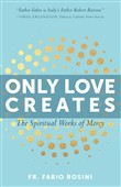 only love creates
