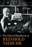 The Oxford Handbook of Reinhold Niebuhr