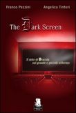 The dark screen