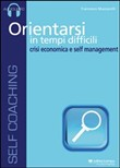 Orientarsi in tempi difficili. Audiolibro. CD Audio
