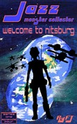 Jazz, Monster Collector in: Welcome to Nittsburg (Season One, Episode Four)