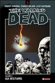 Qui restiamo. The walking dead Vol. 9