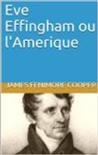 Eve Effingham ou l'Amerique
