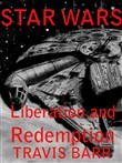 Star Wars: Liberation and Redemption