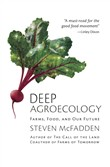 Deep Agroecology: Farms, Food, and Our Future