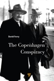 The Copenhagen Conspiracy