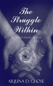 The Struggle Within: The Wind's Divine Melody (Vol. 1)