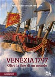Venezia 1797. Oltre la fine di un mondo. Con File audio per il download
