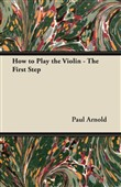 how to play the violin - ...