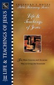 Shepherd's Notes: Life & Teachings of Jesus