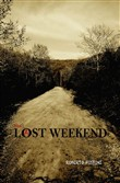 Lost weekend