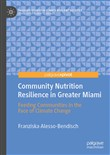 Community Nutrition Resilience in Greater Miami