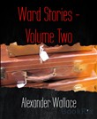 Ward Stories - Volume Two