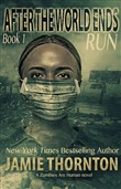 After the World Ends: Run (Book 1)