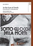 In the eyes of death. From Bolzano to Mauthausen
