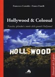 Hollywood & colossal