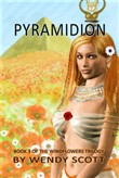 Pyramidion, Book 3 of The Windflowers Trilogy