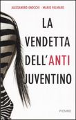 La vendetta dell'antijuventino