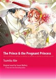 THE PRINCE & THE PREGNANT PRINCESS