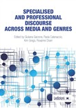 Specialised and professional discourse across media and genres