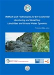 Methods and technologies for environmental. Monitoring and modellings. Landslides and ground water dynamics
