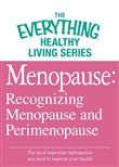 Menopause: Recognizing Menopause and Perimenopause