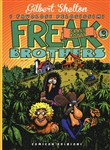 Grass roots. Freak brothers Vol. 2