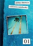 california notebooks. edi...