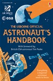 The Usborne Official Astronaut's Handbook: For tablet devices