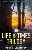 the life & times trilogy