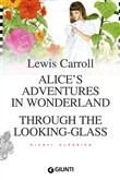 Alice's adventures in wonderland­Through the looking glass