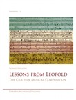 Lessons from Leopold. The craft of musical composition